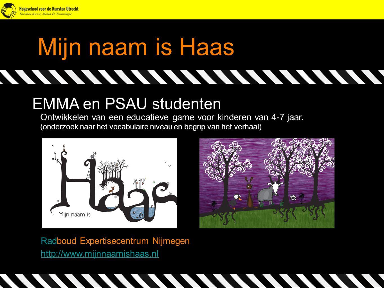 Mijn naam is Haas EMMA en PSAU studenten