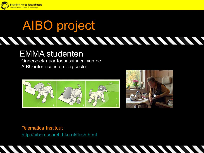 AIBO project EMMA studenten Onderzoek naar toepassingen van de
