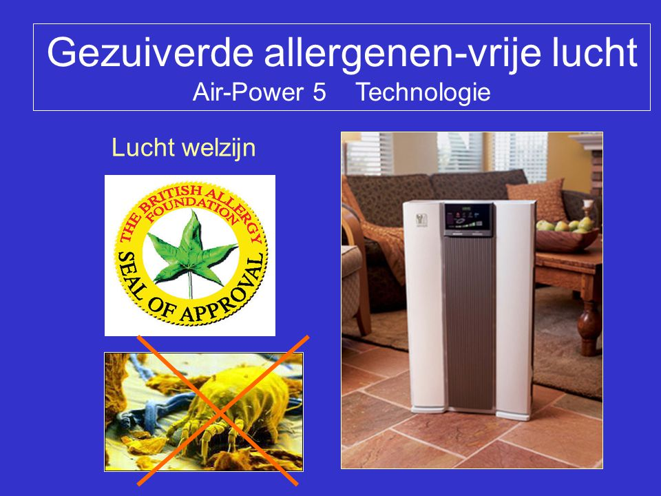 Gezuiverde allergenen-vrije lucht Air-Power 5 Technologie