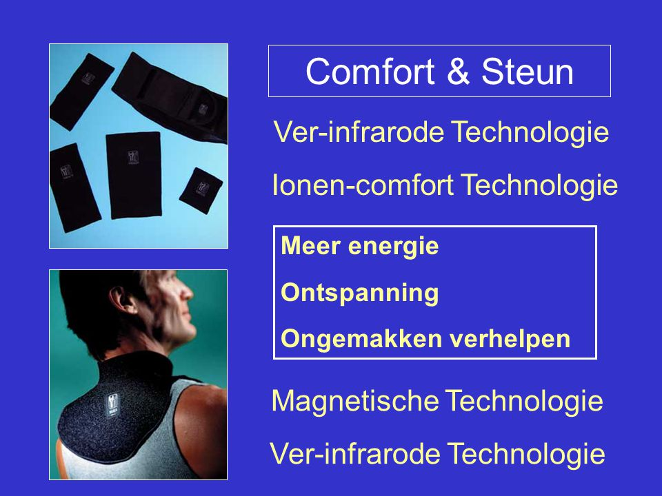 Comfort & Steun Ver-infrarode Technologie Ionen-comfort Technologie