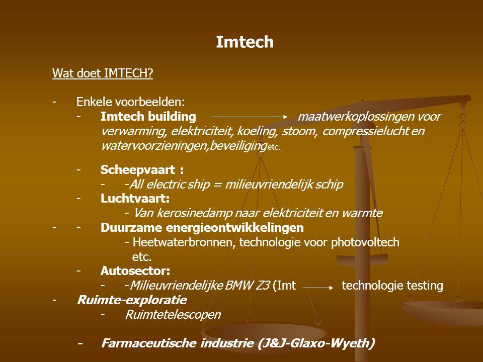 Imtech Wat doet IMTECH Enkele voorbeelden: