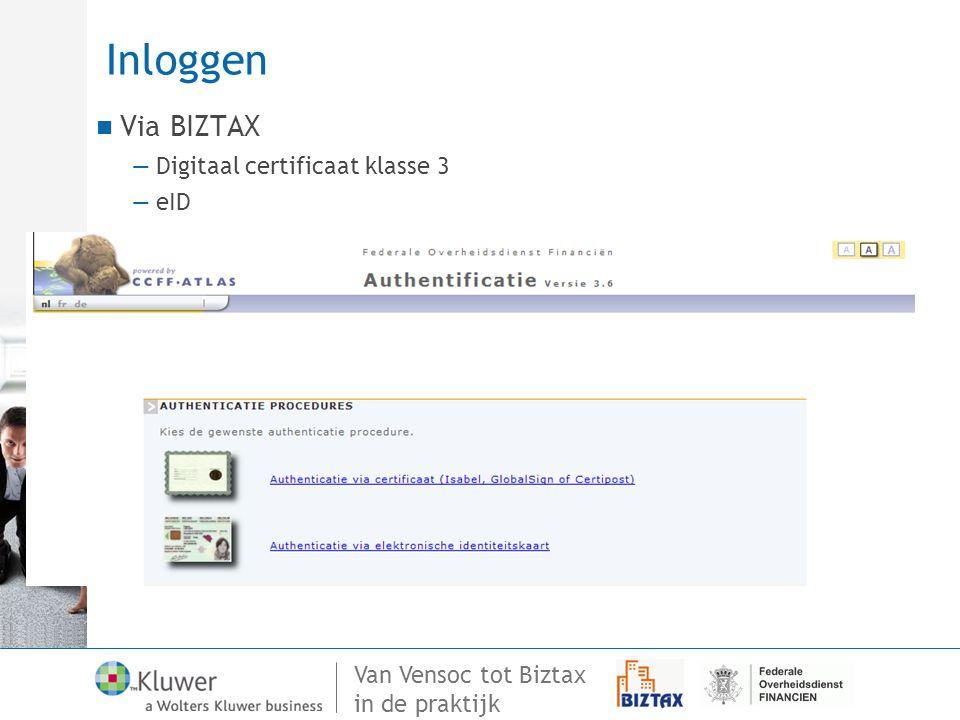 Inloggen Via BIZTAX Digitaal certificaat klasse 3 eID