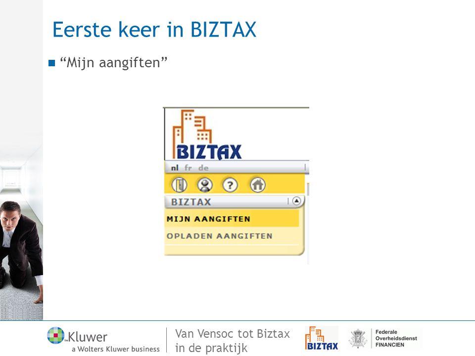 Eerste keer in BIZTAX Mijn aangiften