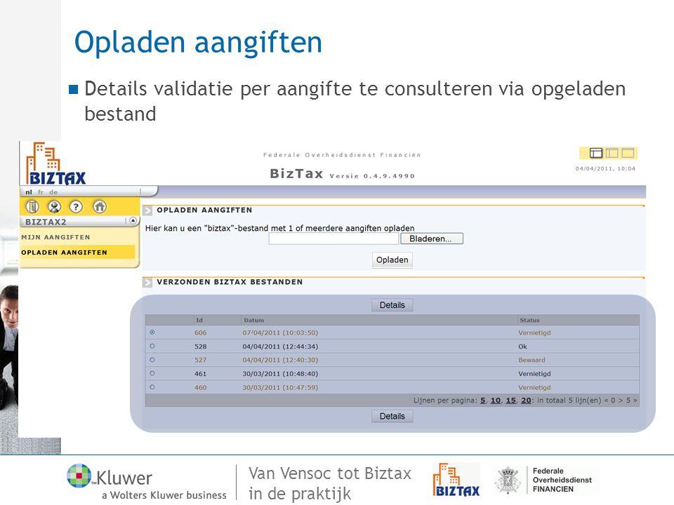 Opladen aangiften Details validatie per aangifte te consulteren via opgeladen bestand 99