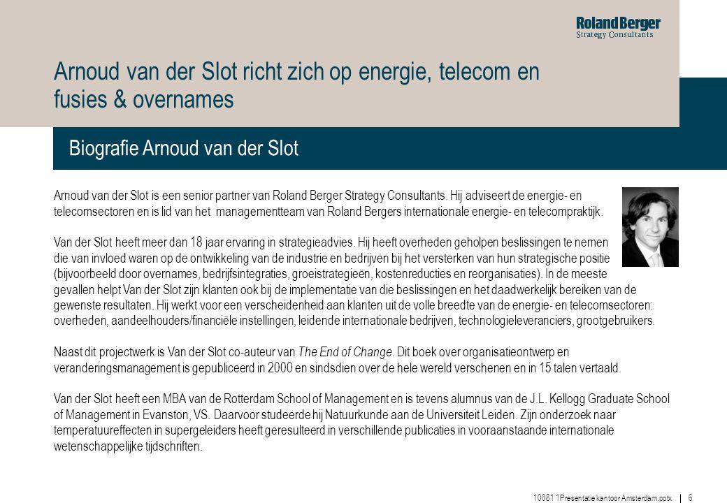 Arnoud van der Slot richt zich op energie, telecom en fusies & overnames
