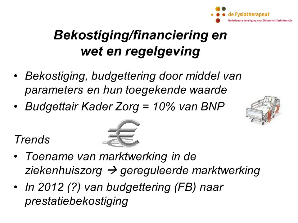 Bekostiging/financiering en wet en regelgeving