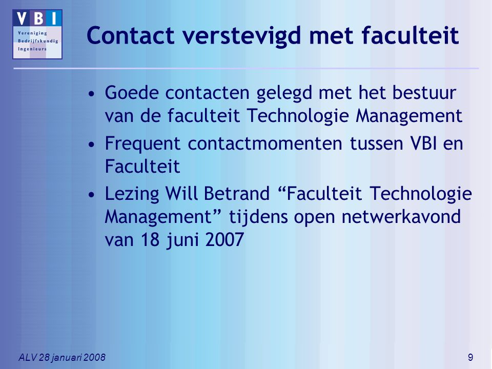 Contact verstevigd met faculteit