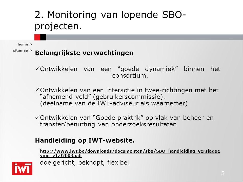 2. Monitoring van lopende SBO-projecten.