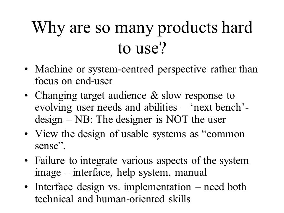 Why are so many products hard to use