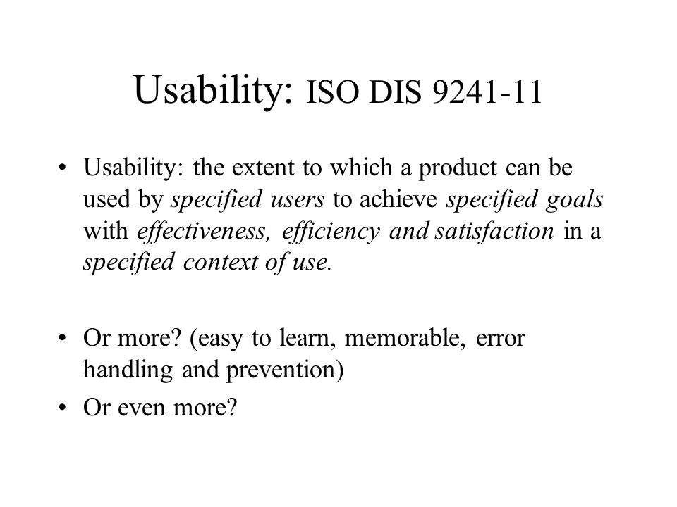 Usability: ISO DIS 9241-11