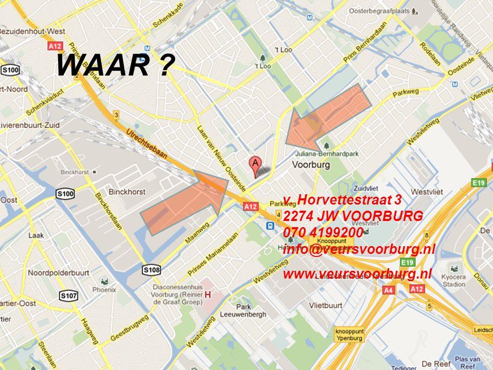 WAAR v. Horvettestraat 3 2274 JW VOORBURG 070 4199200 info@veursvoorburg.nl www.veursvoorburg.nl