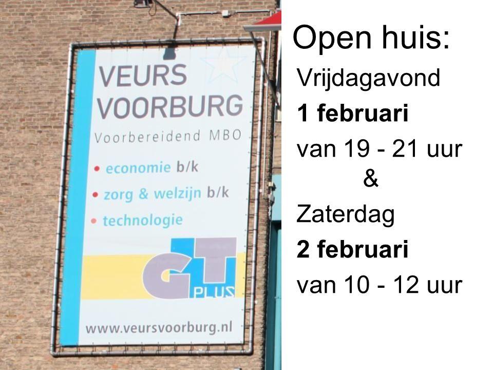 Open huis: Vrijdagavond 1 februari van 19 - 21 uur & Zaterdag