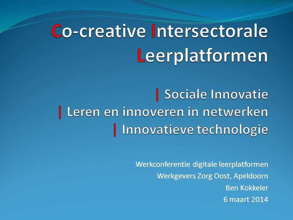 Co-creative Intersectorale Leerplatformen | Sociale Innovatie | Leren en innoveren in netwerken | Innovatieve technologie