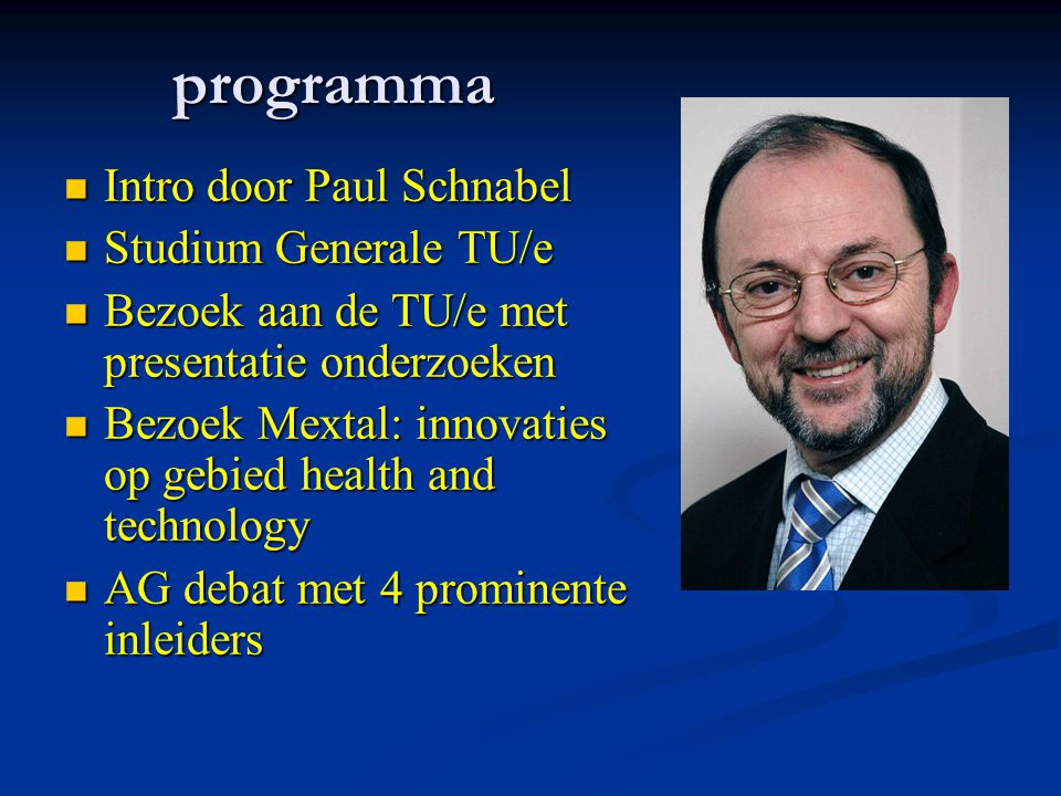 programma Intro door Paul Schnabel Studium Generale TU/e