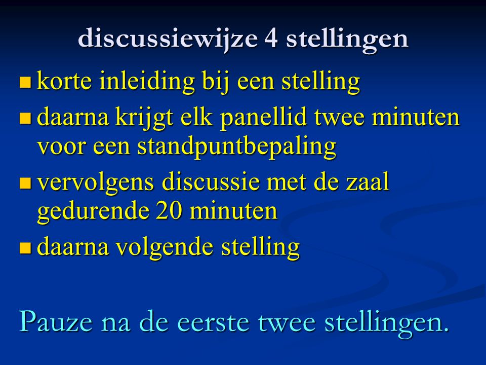 discussiewijze 4 stellingen