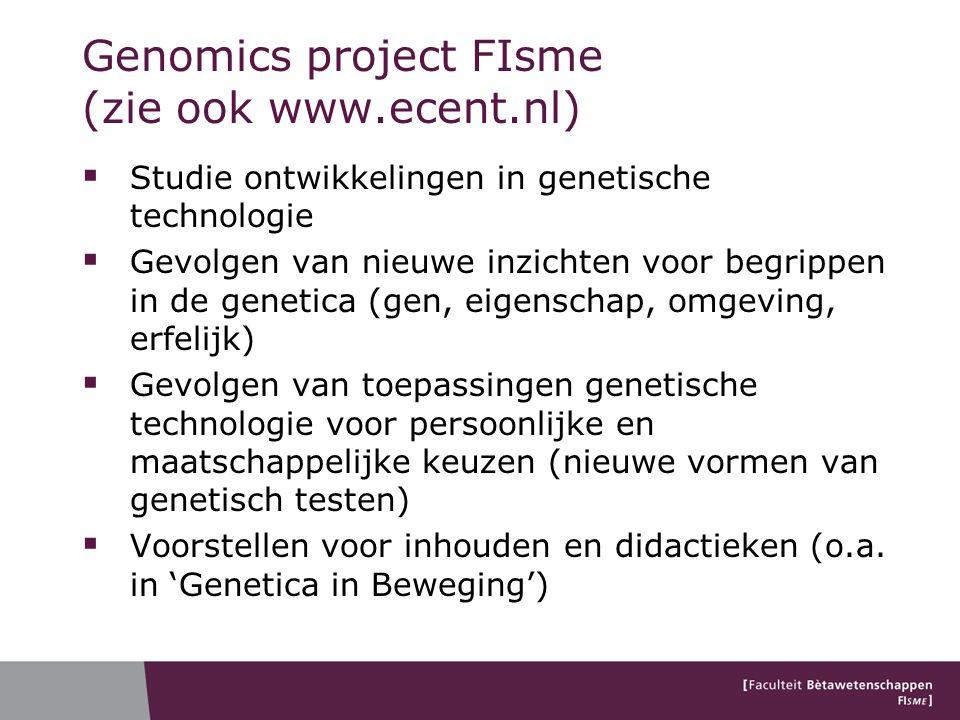 Genomics project FIsme (zie ook www.ecent.nl)