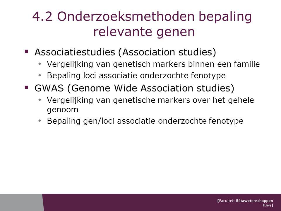 4.2 Onderzoeksmethoden bepaling relevante genen