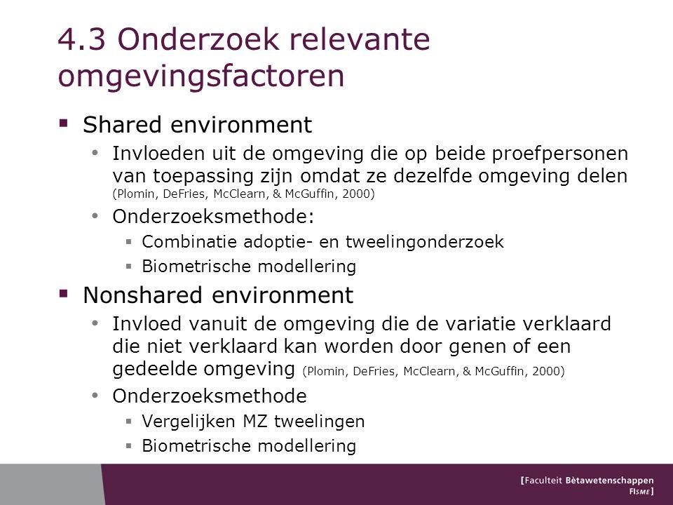 4.3 Onderzoek relevante omgevingsfactoren