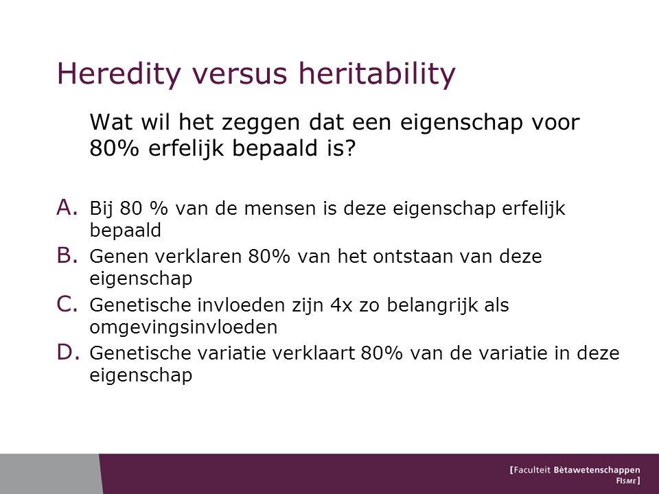 Heredity versus heritability