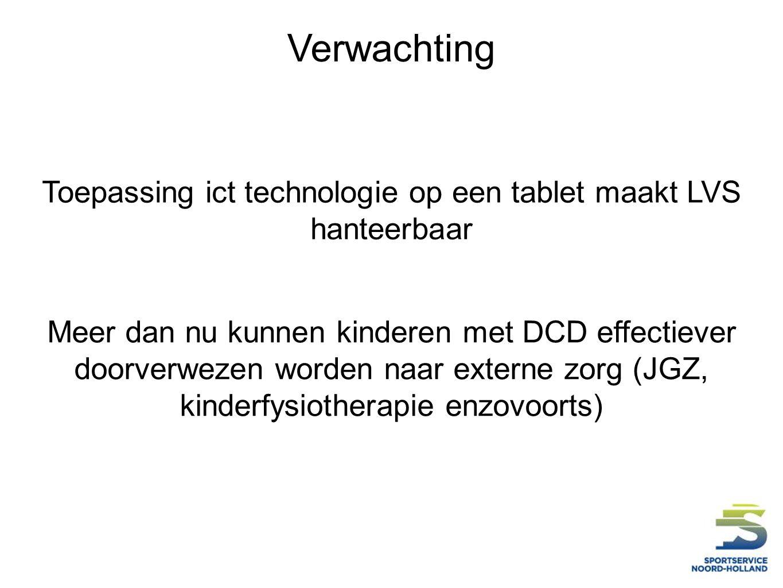 Toepassing ict technologie op een tablet maakt LVS hanteerbaar