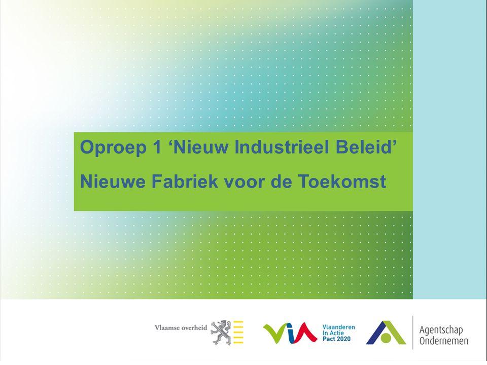 Oproep 1 'Nieuw Industrieel Beleid'