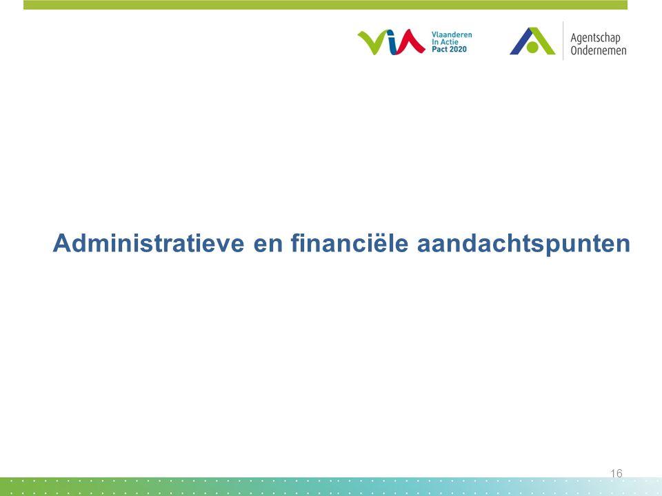Administratieve en financiële aandachtspunten