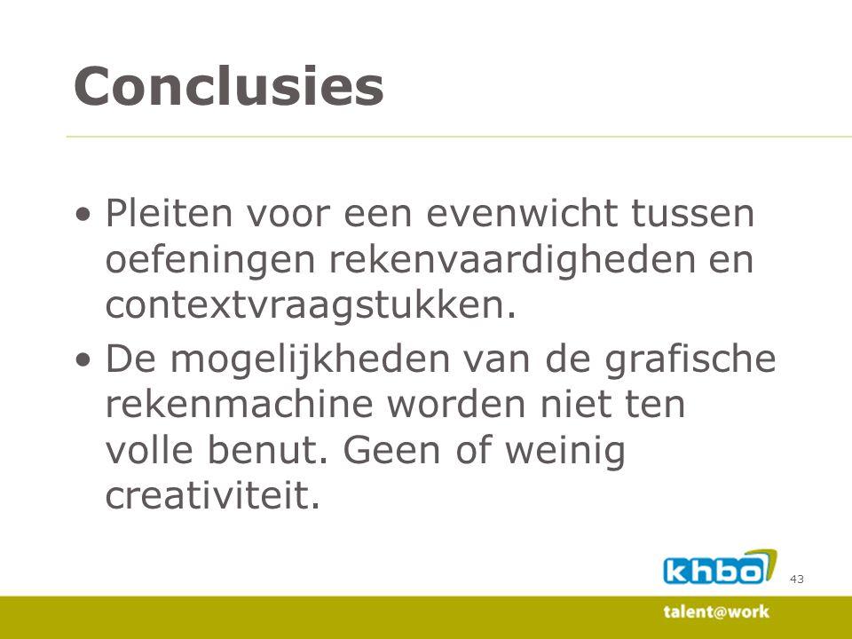 Conclusies Pleiten voor een evenwicht tussen oefeningen rekenvaardigheden en contextvraagstukken.