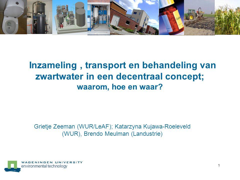 Inzameling , transport en behandeling van zwartwater in een decentraal concept; waarom, hoe en waar