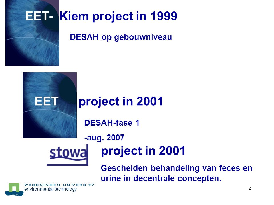 EET- Kiem project in 1999 EET project in 2001 project in 2001