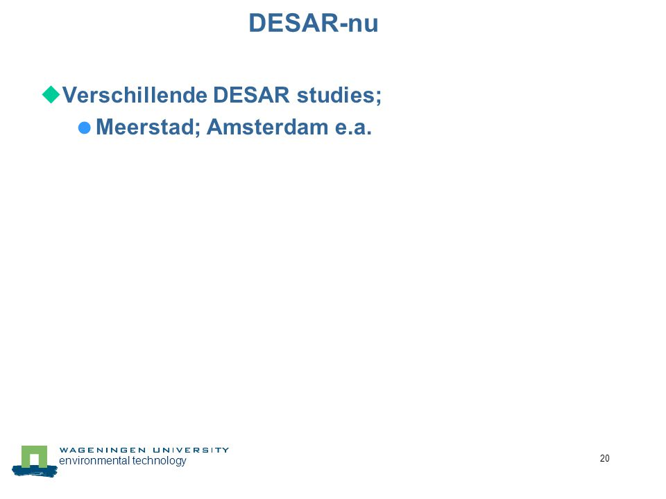 DESAR-nu Verschillende DESAR studies; Meerstad; Amsterdam e.a.