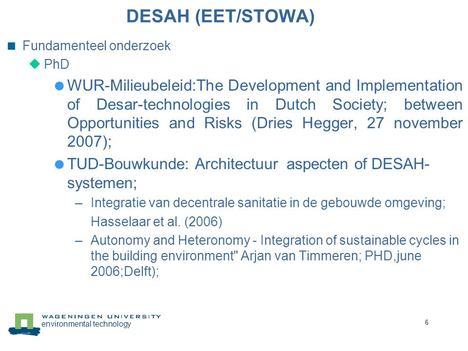 DESAH (EET/STOWA) Fundamenteel onderzoek. PhD.
