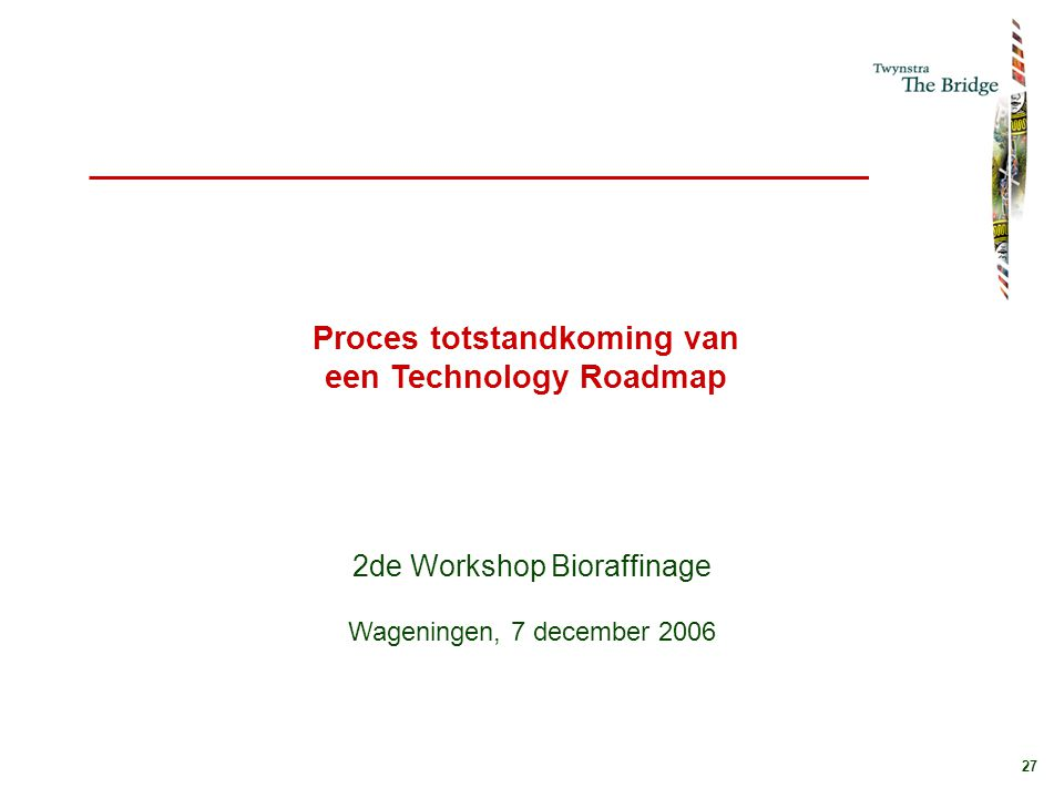 Proces totstandkoming van een Technology Roadmap