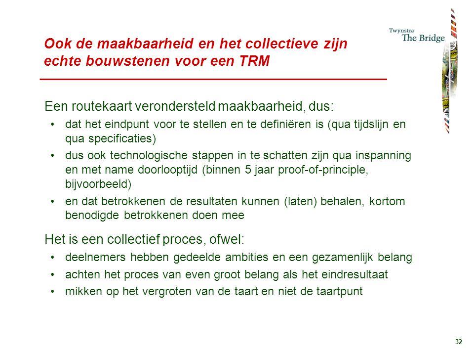 Ook de maakbaarheid en het collectieve zijn echte bouwstenen voor een TRM