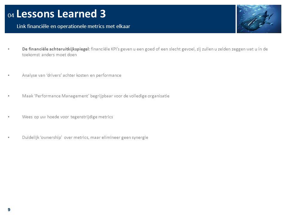 04 Lessons Learned 3 Link financiële en operationele metrics met elkaar