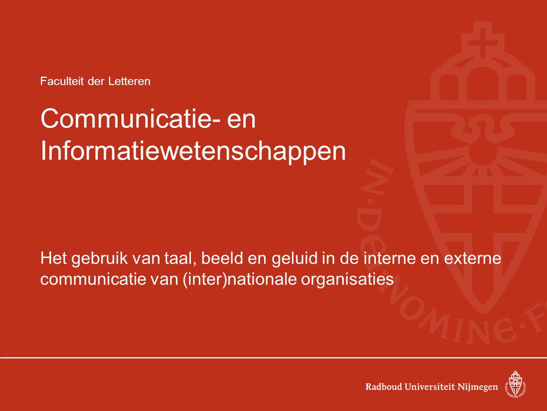 Faculteit der Letteren Communicatie- en Informatiewetenschappen
