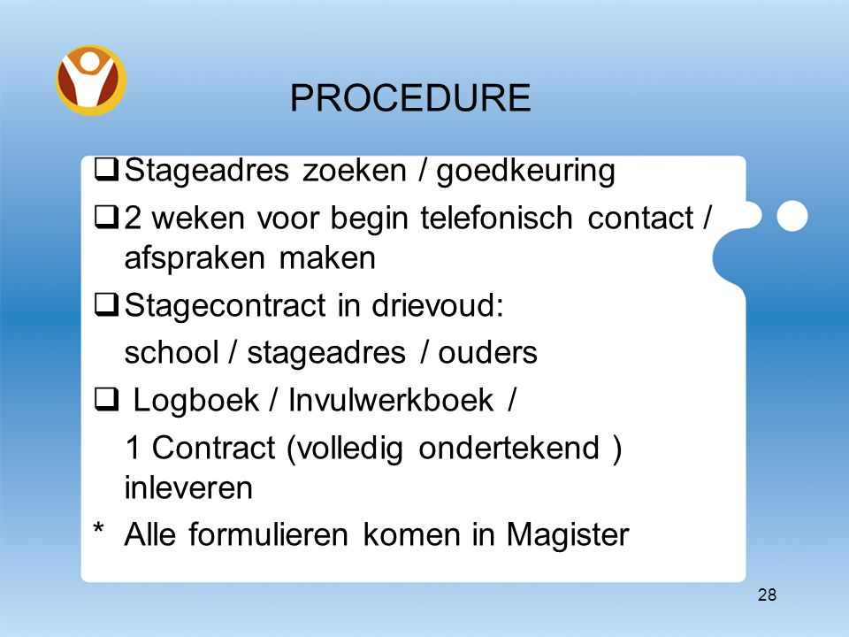 MEDEWERKING OUDERS Zoeken eigen adres Stagecontract ondertekenen
