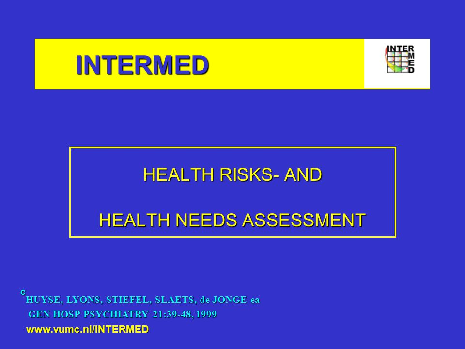 HEALTH RISKS- AND HEALTH NEEDS ASSESSMENT