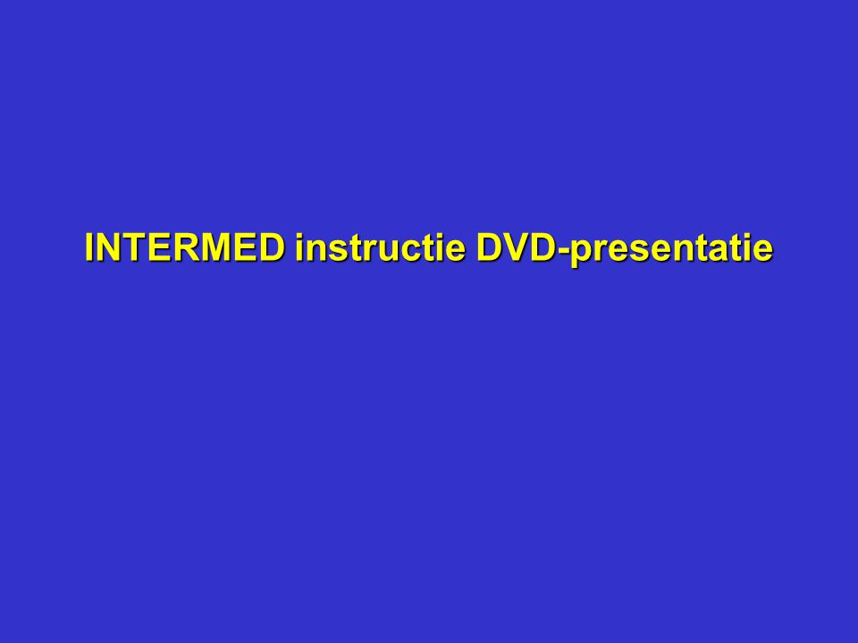 INTERMED instructie DVD-presentatie