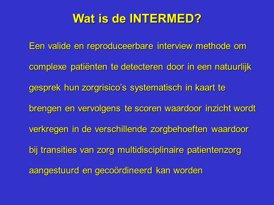 Wat is de INTERMED
