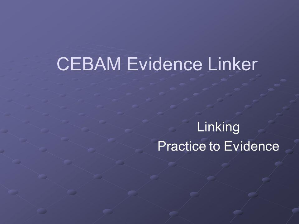 Linking Practice to Evidence