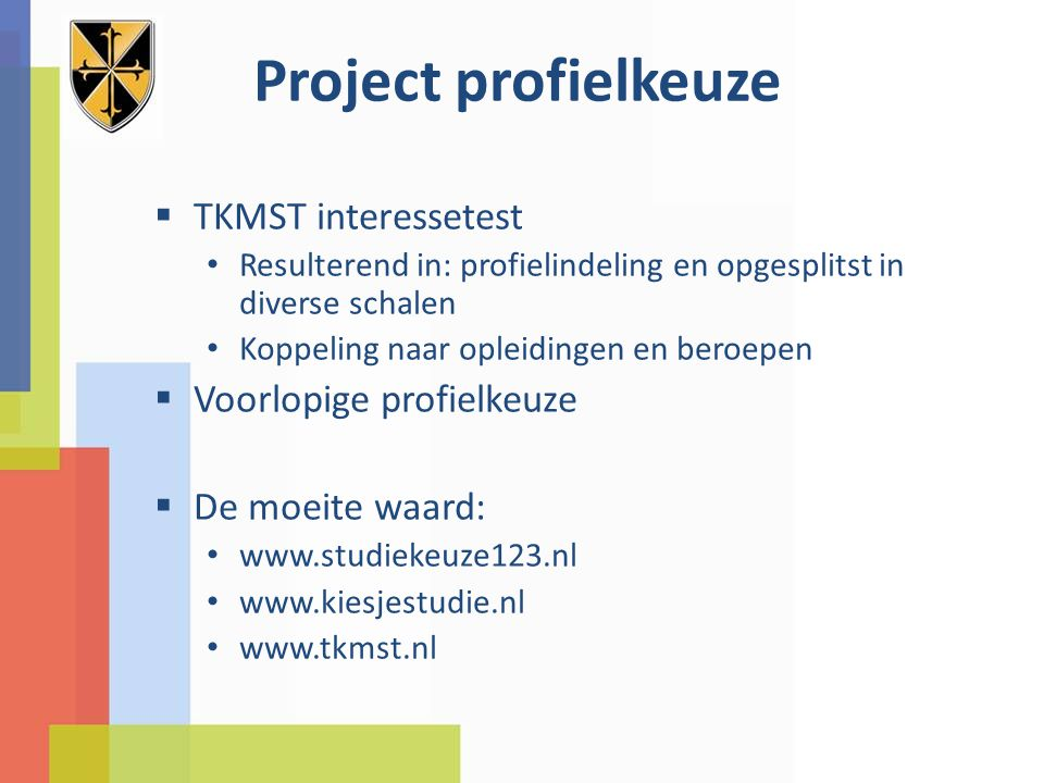 Project profielkeuze TKMST interessetest Voorlopige profielkeuze