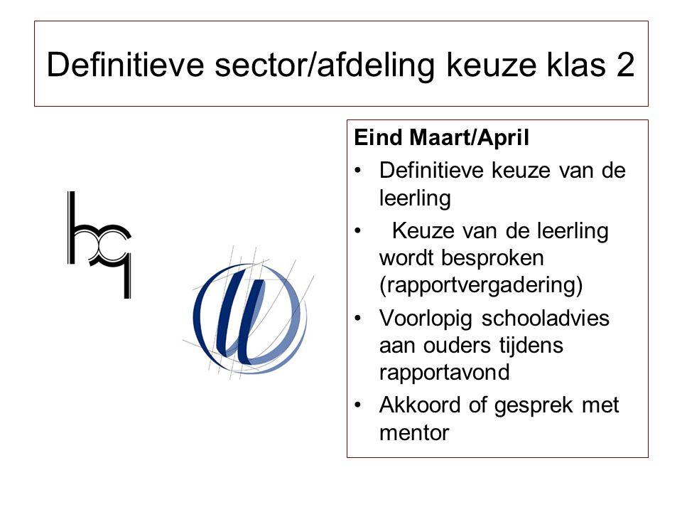 Definitieve sector/afdeling keuze klas 2