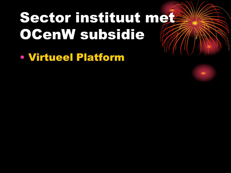 Sector instituut met OCenW subsidie