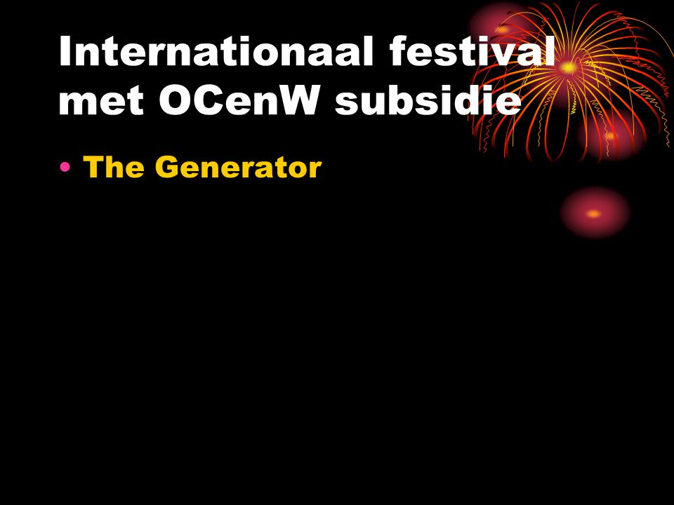 Internationaal festival met OCenW subsidie