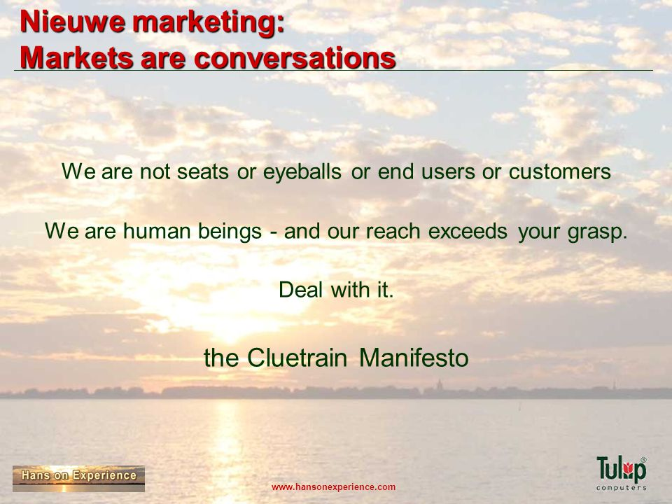 Nieuwe marketing: Markets are conversations