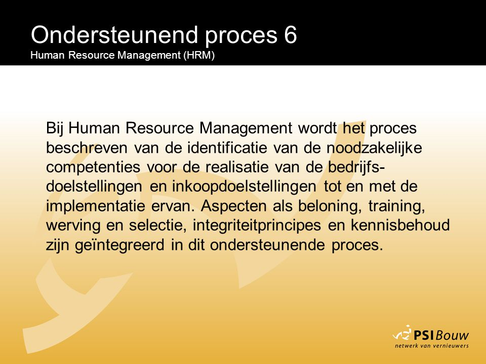 Ondersteunend proces 6 Human Resource Management (HRM)