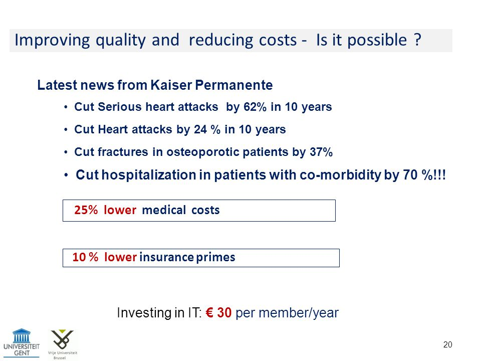 Improving quality and reducing costs - Is it possible