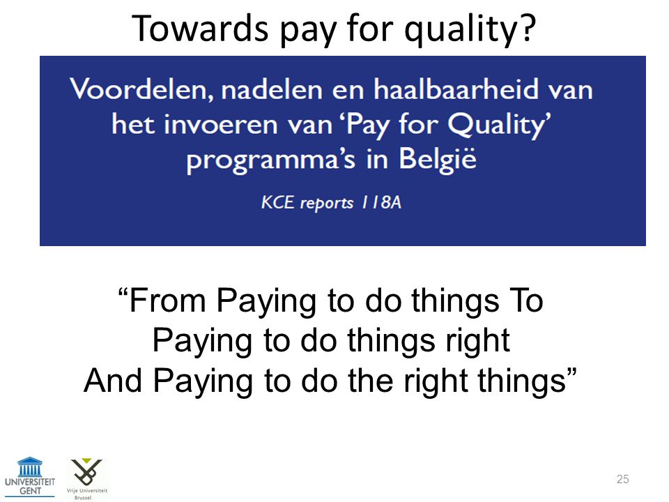 Towards pay for quality