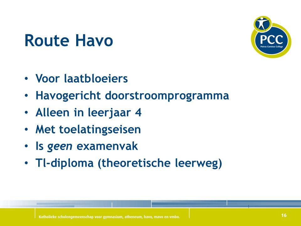 Route Havo Voor laatbloeiers Havogericht doorstroomprogramma