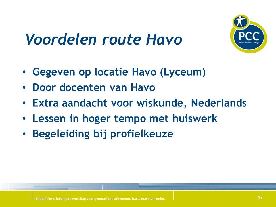 Voordelen route Havo Gegeven op locatie Havo (Lyceum)